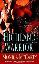 Highland Warrior: A Novel (Campbell Trilogy) by Monica McCarty (2009-01-27)
