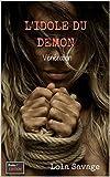 Telecharger Livres L Idole du Demon livre pornographique sodomie fantastique Veneration (PDF,EPUB,MOBI) gratuits en Francaise