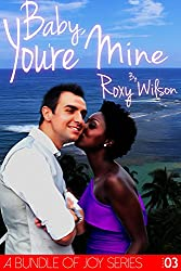 Baby, You're Mine: BWWM Interracial Romance (A Bundle of Joy Book 3) (English Edition)