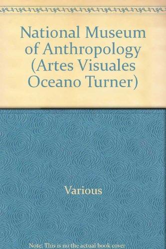 National Museum of Anthropology (Artes visuales Oceano Turner) por Various
