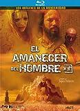 El Amanecer Del Hombre [Blu-ray]