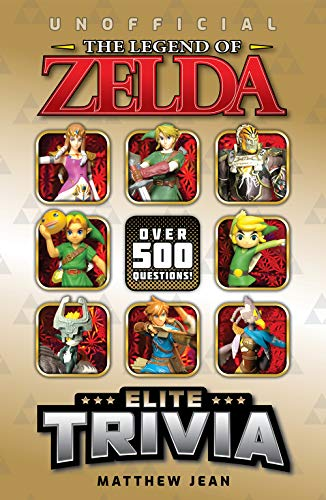 The Legend of Zelda: Elite Trivia - Over 500 Questions! (Elite Trivia Series Book 3) (English Edition)