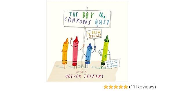 The Day The Crayons Quit: Amazon.de: Drew Daywalt, Oliver Jeffers:  Fremdsprachige Bücher