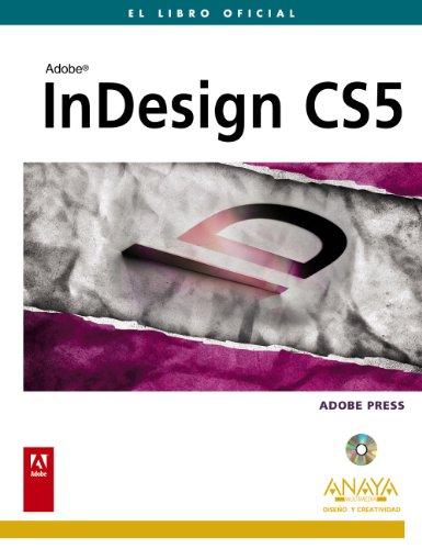 InDesign CS5 (Diseño Y Creatividad) por Adobe Press
