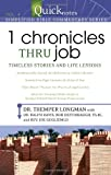 1 Chronicles Thru Job: Timeless Stories and Life Lessons (Quicknotes: Simplified Bible Commentary)