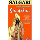 Tutte le avventure di Sandokan (Antologia completa di 11 Romanzi) (Italian Edition)