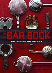 The Bar Book: Elements of Cocktail Technique.