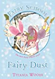 Fairy School 4: Fairy Dust (Glitterwings Academy)