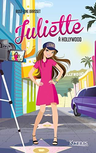 Juliette à Hollywood par Rose-Line Brasset