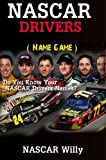 NASCAR Drivers (Name Game Book 1)