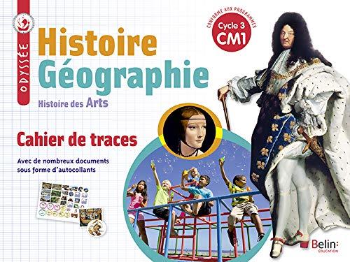 Histoire Géographie Histoire des arts CM1 Odyssée : Cahier de traces