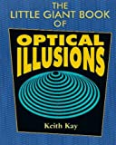 The Little Giant Book of Optical Illusions by Keith Kay (1997-06-30) - Keith Kay