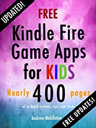 Free Kindle Fire Game Apps For Kids (Free Kindle Fire Apps That Don't Suck Book 4) (English Edition)