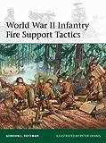 World War II Infantry Fire Support Tactics (Elite)