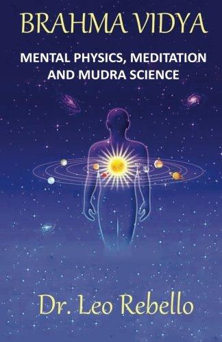 brahma-vidya-mental-physics-meditation-mudra-science