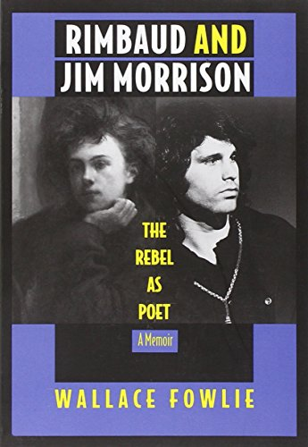 Rimbaud and Jim Morrison-PB: The Rebel as Poet