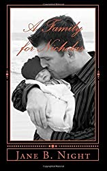 A Family for Nicholas by Jane B. Night (2015-08-17)