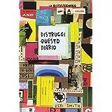 Keri Smith (Autore), F. Cantinotti (Traduttore) (6)Acquista:  EUR 16,00  EUR 13,60 8 nuovo e usato da EUR 13,60