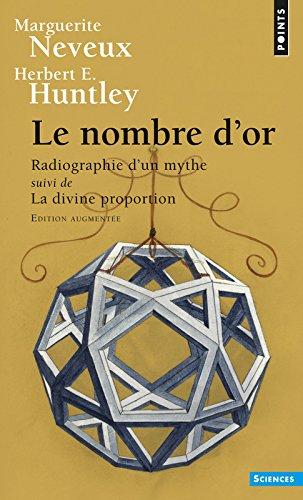 Le Nombre d'or. Radiographie d'un mythe suivi de La Divine Proportion