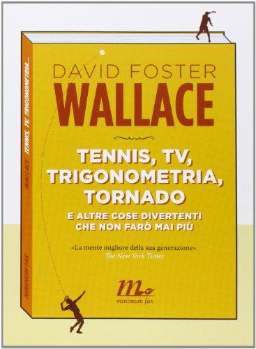tennis-tv-trigonometria-tornado-e-altre-cose-divertenti-che-non-far-mai-pi