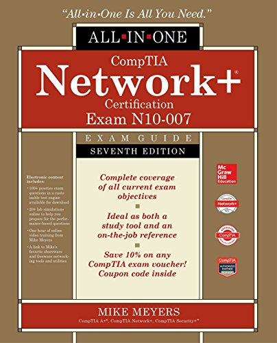 Comptia Network+ Certification Exam Guide (Exam N10-007)