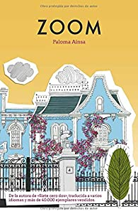 Zoom par Paloma Aínsa