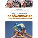 Dictionnaire de démographie et des sciences de la population