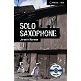 CER6: Solo Saxophone Level 6 Advanced with Audio CDs (3) (Cambridge English Readers)