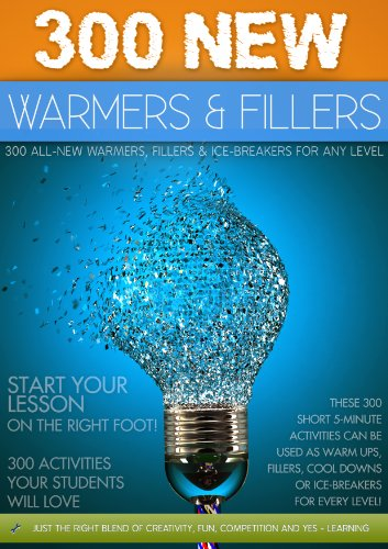 300-new-warmers-and-fillers-warmers-ice-breakers-and-fillers-english-edition