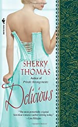 Delicious by Sherry Thomas (2008-07-29)