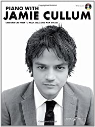 Piano with Jamie Cullum - Lessons On How To Play Jazz And Pop Styles (Piano Solo with CD) by Jamie Cullum (2-Jul-2010) Paperback