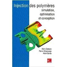 Injection des polymères : Simulation, optimisation et conception