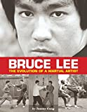 Image de Bruce Lee: The Evolution of a Martial Artist (English Edition)
