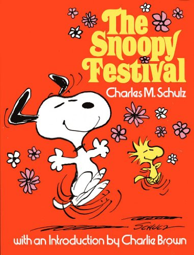 The Snoopy festival / Charles M. Schulz ; with an introd. by Charlie Brown