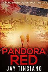 Pandora Red (A Frank Bowen Conspiracy Thriller Book 2)