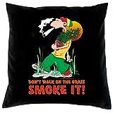 Cooler Kissenbezug für Raucher: Don't Walk on the Grass - Smoke It! - Kissen mit Füllung- Fb:schwarz