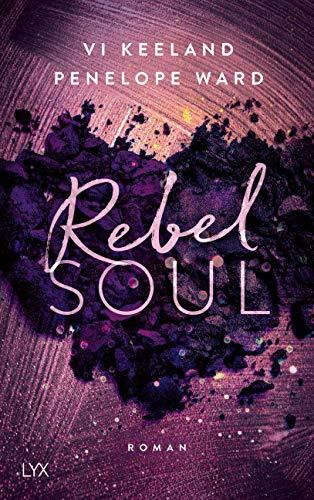 Rebel Soul (Rush-Serie)
