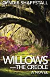 Willows: The Creole: Volume 3 (The Delegate)