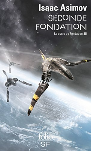 Le Cycle de Fondation (Tome 3) - Seconde Fondation par Isaac Asimov
