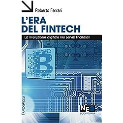 L'era del Fintech: La rivoluzione digitale nei servizi finanziari
