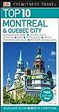 Top 10 Montreal & Quebec City (Eyewitness Top 10)