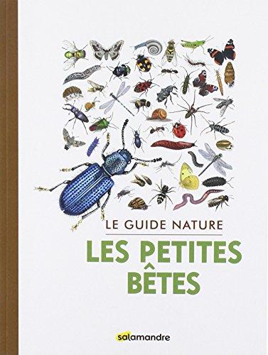 Les petites bêtes (Le guide nature) por Collectif