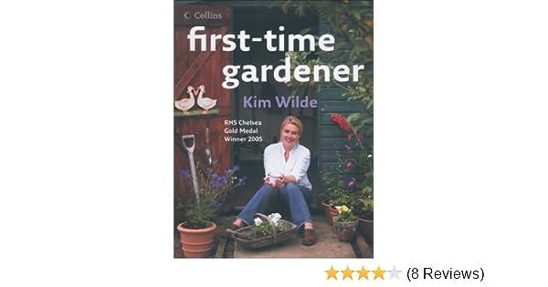 first time gardener amazoncouk kim wilde 9780007206827 books - Wilde Garden