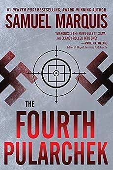 The Fourth Pularchek: A Novel of Suspense (A Nick Lassiter-Skyler Thriller Book 3) by [Marquis, Samuel]