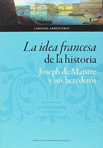 LA IDEA FRANCESA DE LA HISTORIA (Ciencias Sociales)