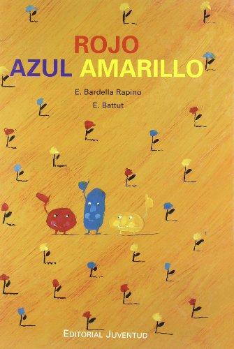 Rojo, azul y amarillo (Albumes) por Bardella -Batut