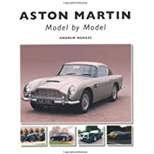 Aston Martin: Model by Model by Andrew Noakes (2012-06-01)