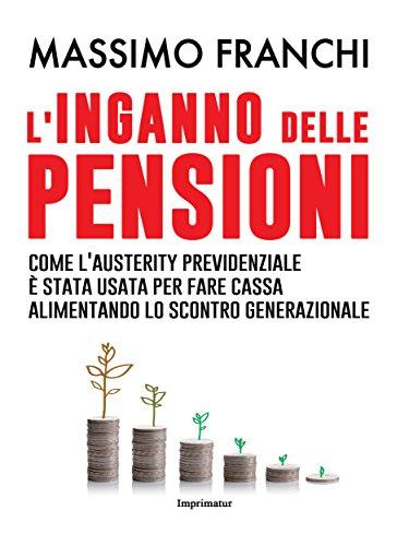 L'inganno delle pensioni