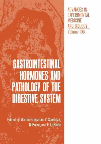 Gastrointestinal Hormones and Pathology of the Digestive System (Advances in Experimental Medicine and Biology (106), Band 106)