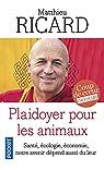 Plaidoyer pour les animaux par Ricard